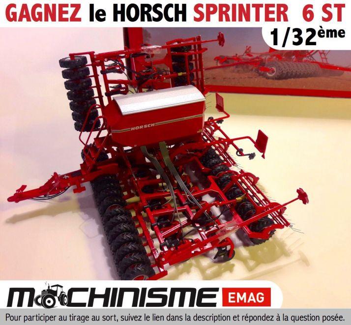 Un Horsch Sprinter 1/32e à gagner sur Machinisme Emag. Photo: F.Roussel/Pixel Image